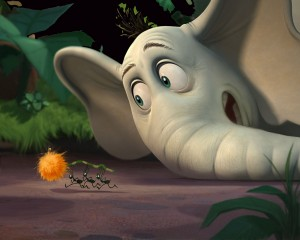 Horton Hears A Who  has been made into a movie.